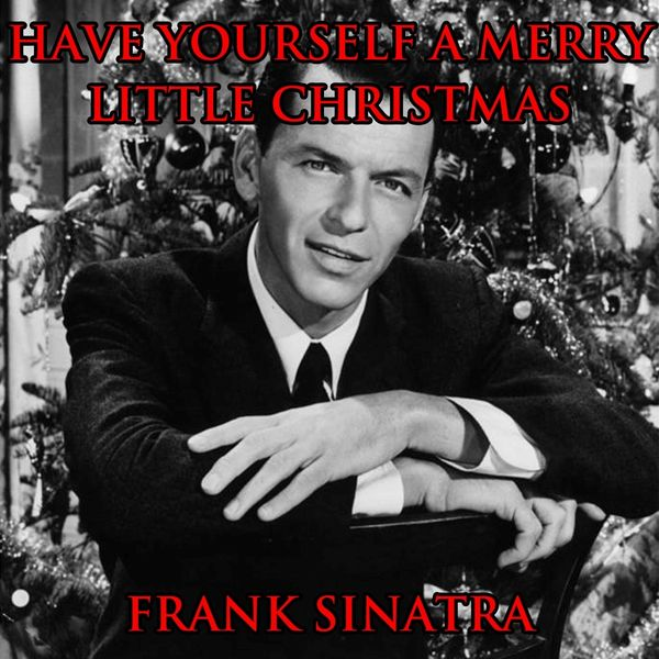 Frank Sinatra Have Yourself A Merry Little Christmas.Album Have Yourself A Merry Little Christmas From Green