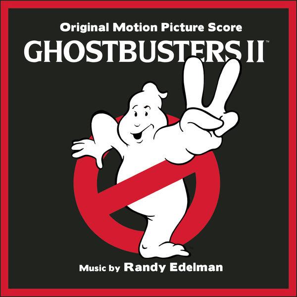 Randy Edelman - Ghostbusters II (Original Motion Picture Soundtrack)