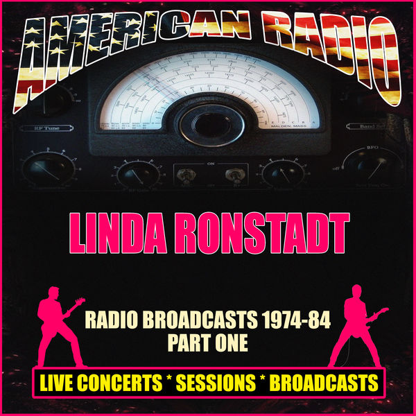 Linda Ronstadt - Radio Broadcasts 1974-84 Part One