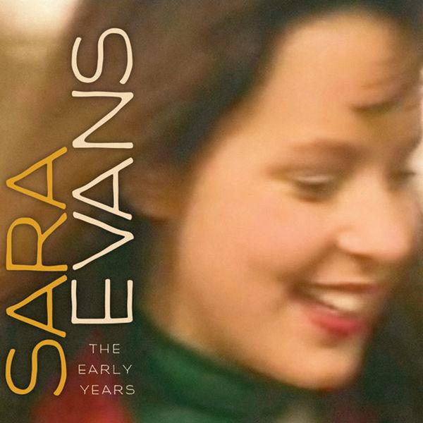 Sara Evans - Sara Evans (The Early Years)