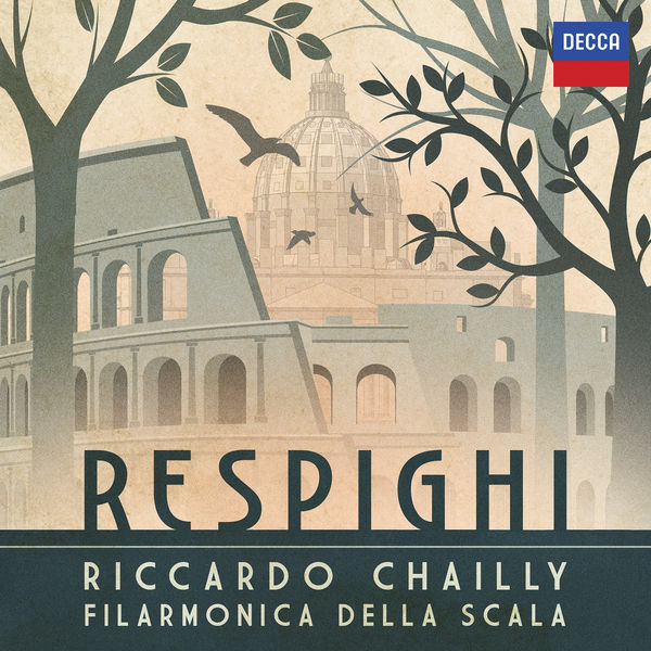 Riccardo Chailly - Respighi