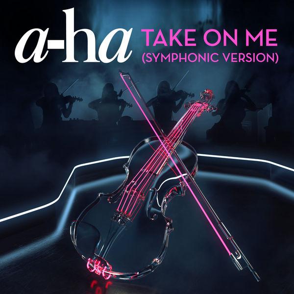 A-Ha - Take on Me (Symphonic Version)