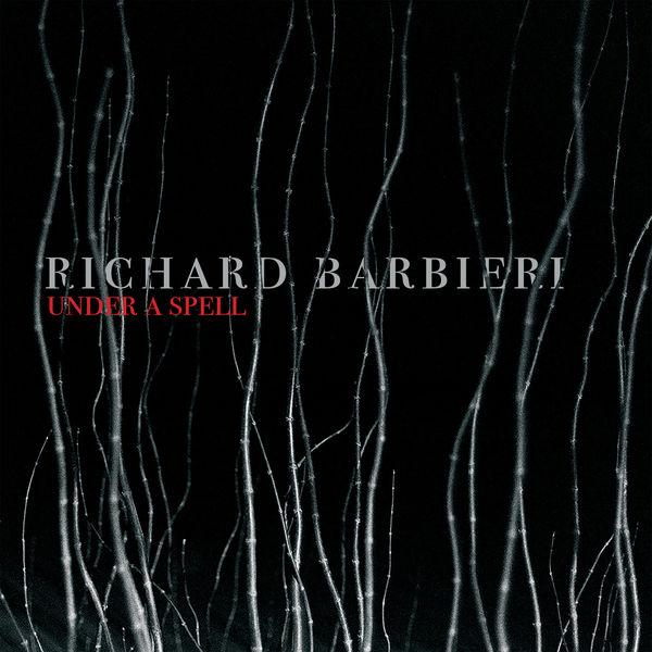 Richard Barbieri|Under a Spell