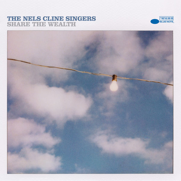 Nels Cline - Share The Wealth