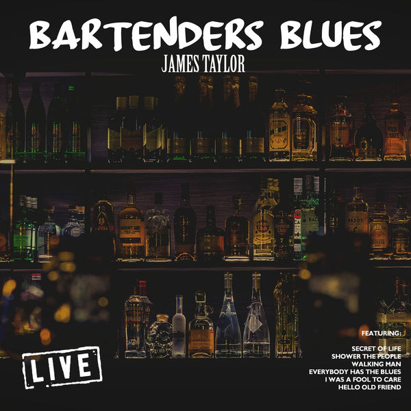 James Taylor - Bartenders Blues