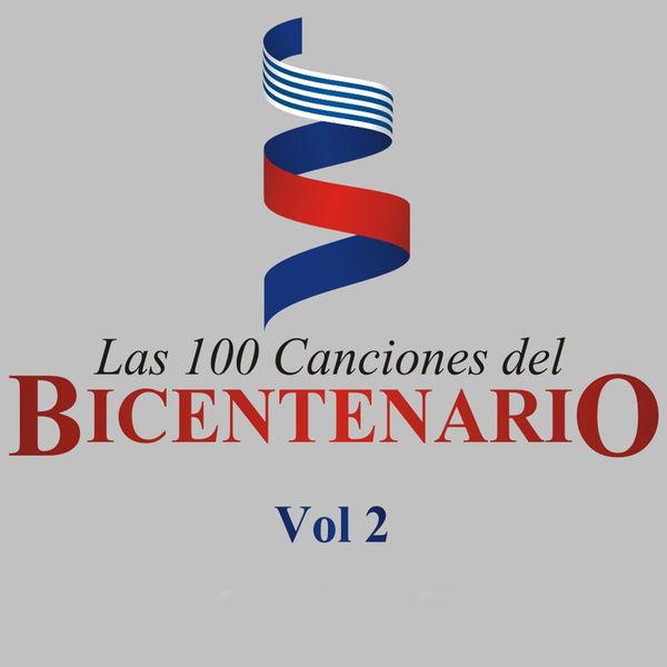 Various Artists - Las 100 Canciones del Bicentenario, Vol. 2