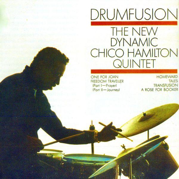Chico Hamilton Quintet - Drumfusion