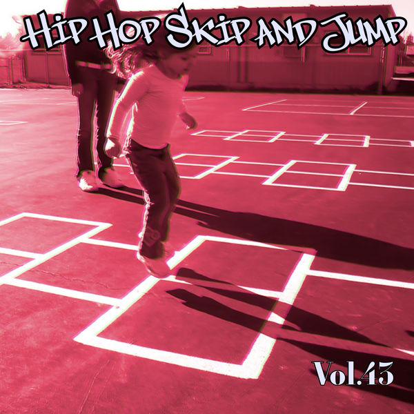 Various Artists - Hip Hop Skip and Jump, Vol. 43
