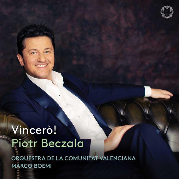 Piotr Beczala - Vincerò!