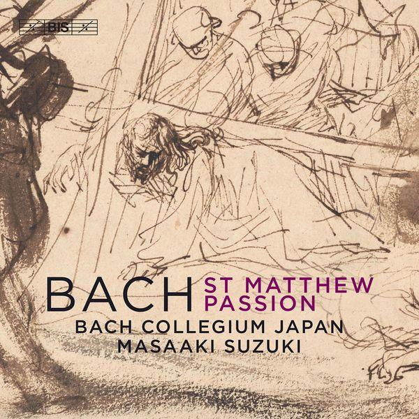 Masaaki Suzuki - Bach : St. Matthew Passion, BWV 244