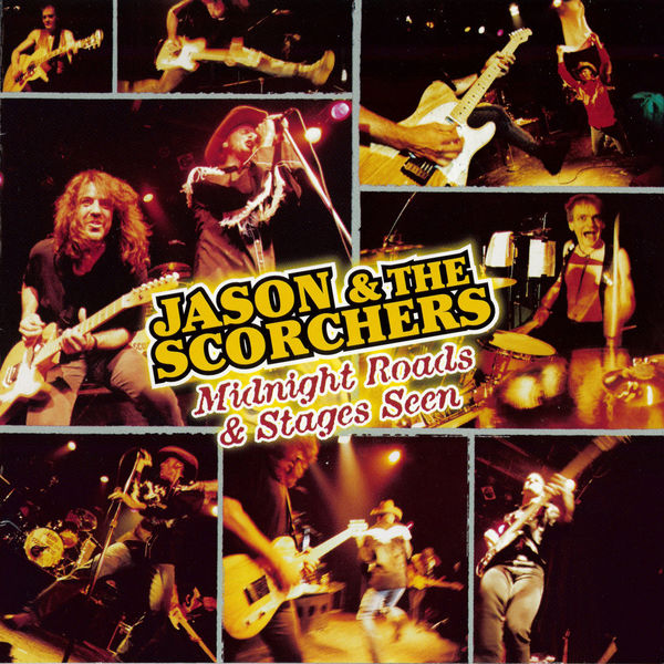 Jason & The Scorchers Midnight Roads & Stages Seen (Live at The Exit/In, Nashville, TN / 1997)