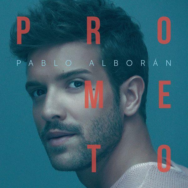 Pablo Alboran - Prometo