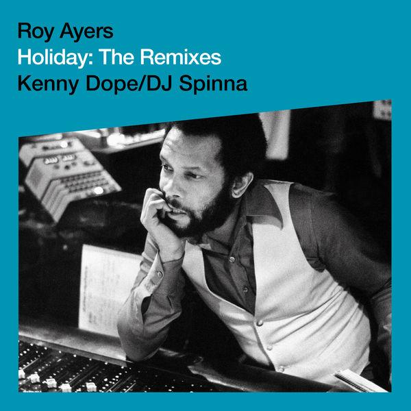 Roy Ayers|Holiday (Virgin Ubiquity: Remixed EP 1)