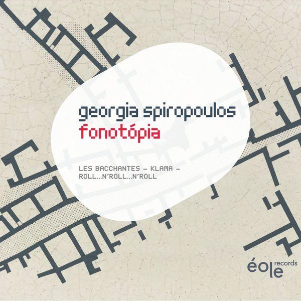 Georgia Spiropoulos - Fonotớpia