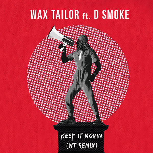 Wax Tailor - Keep It Movin