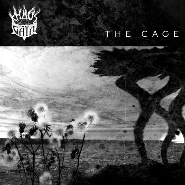 Kháos on Gaïa - The Cage