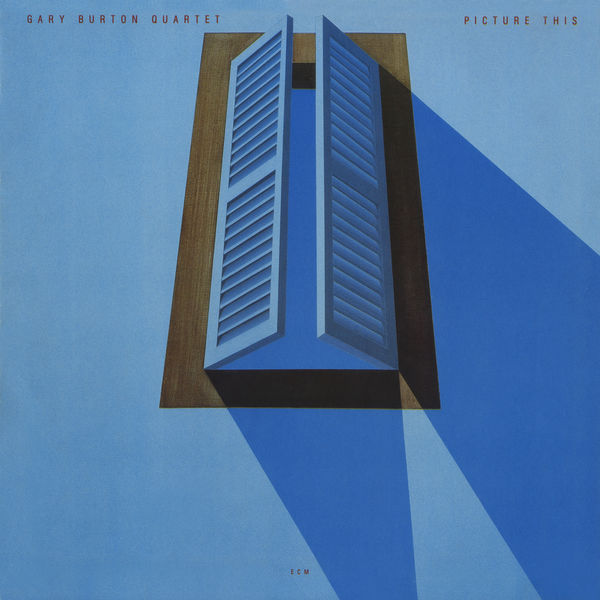 Gary Burton - Picture This