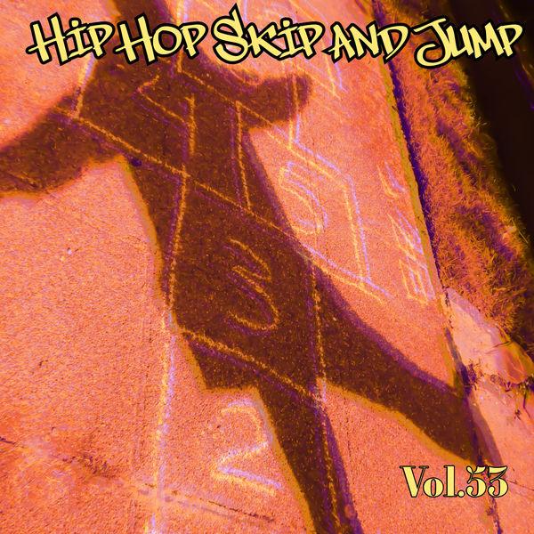 Various Artists - Hip Hop Skip and Jump, Vol. 53