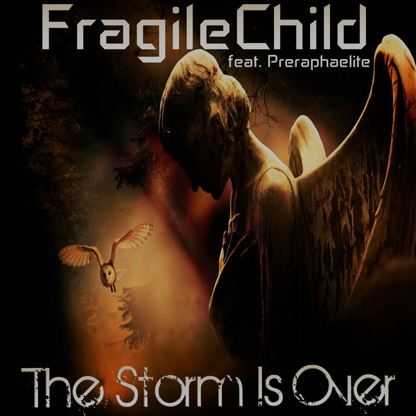 FragileChild|The Storm Is Over