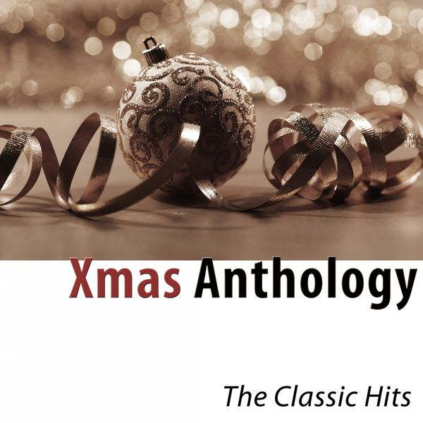 Various Artists - Xmas Anthology (The Classic Hits)