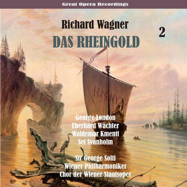 Sir Georg Solti - Wagner: Das Rheingold, Volume 2