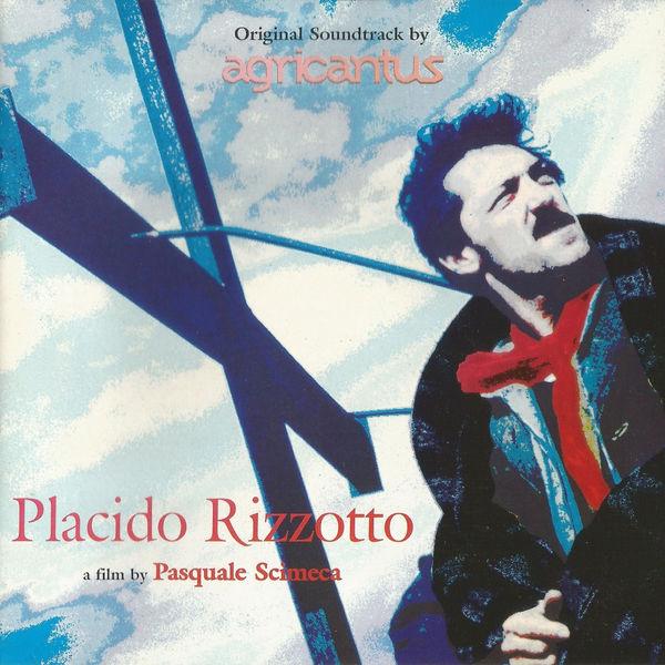 Agricantus - Placido Rizzotto (Original Motion Picture Soundtrack)