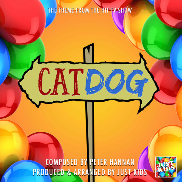 """Just Kids - Cat Dog (From """"Cat Dog"""")"""