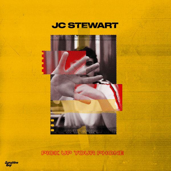 JC Stewart - Pick Up Your Phone