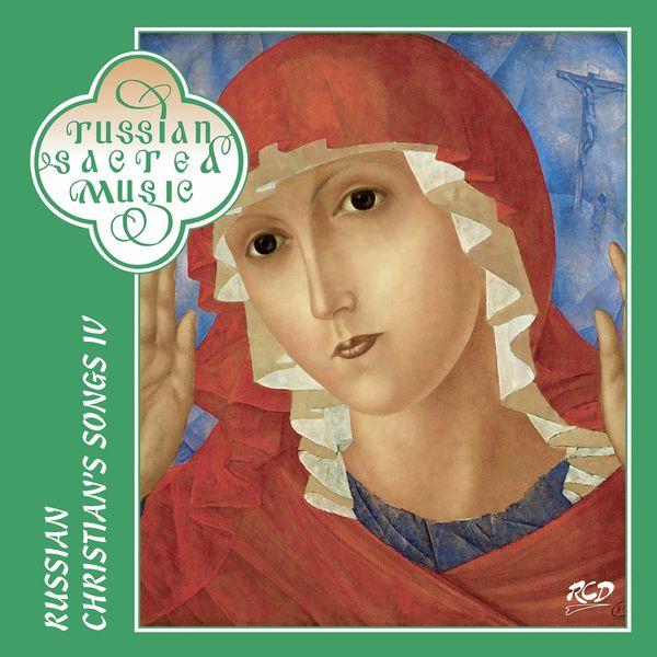 Mikhail Glinka - Russian Christian's Songs, Vol. 4