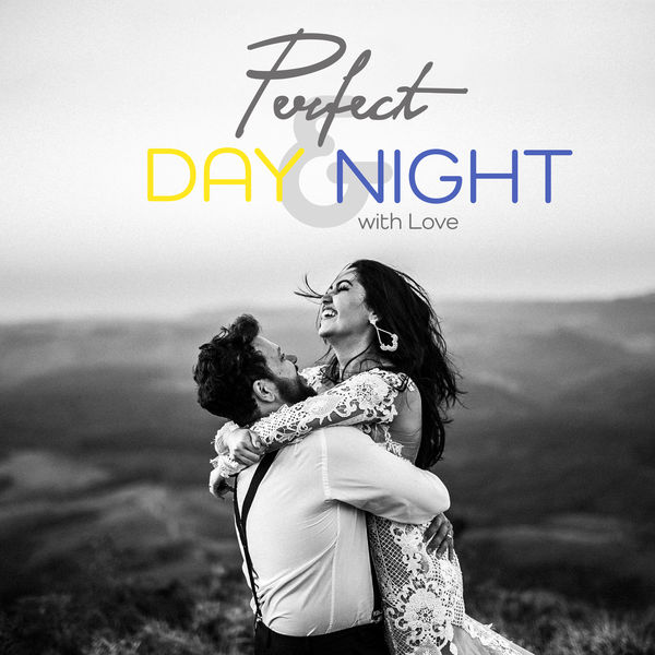 Perfect Day & Night with Love – Instrumental Smooth Jazz