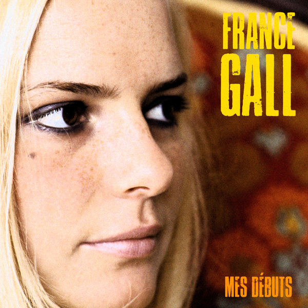 France Gall Mes Débuts  (Remastered)