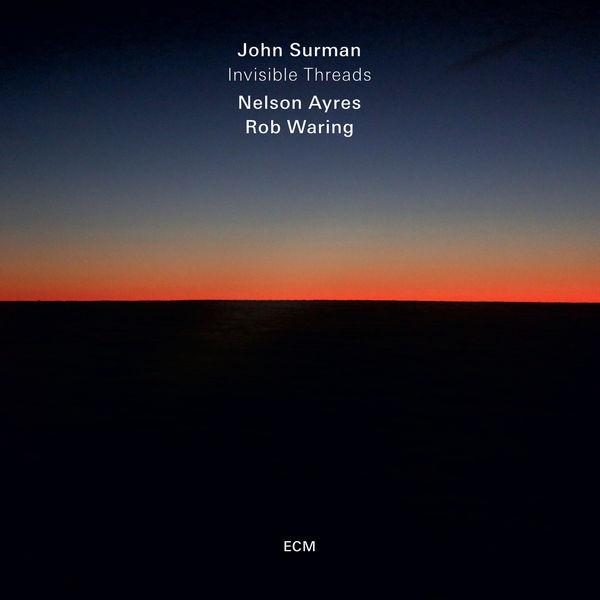 John Surman - Invisible Threads