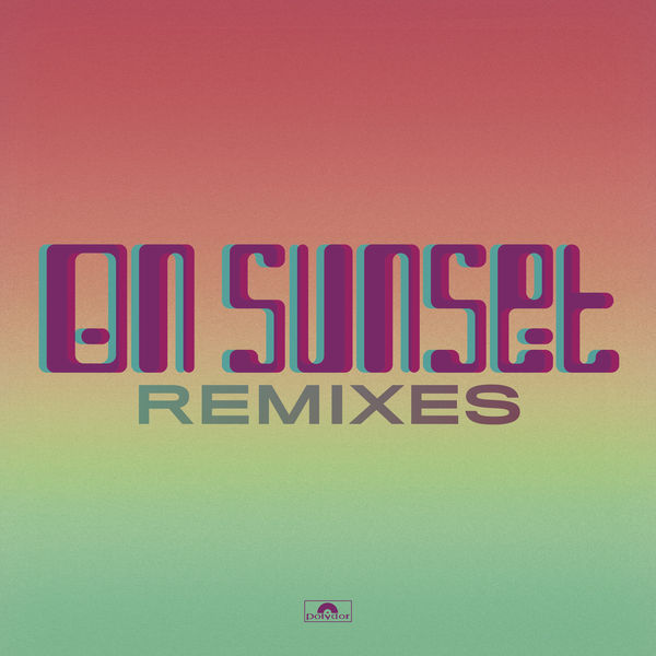 Paul Weller - On Sunset - Remixes