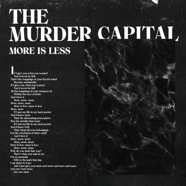 The Murder Capital|More Is Less