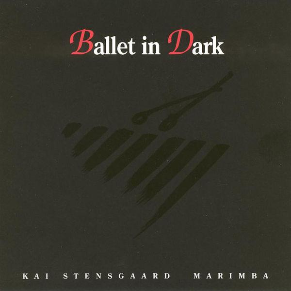 Kai Stensgaard - Ballet in Dark