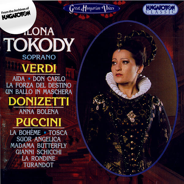 Ilona Tokody - Tokody, Ilona: Soprano Arias From Verdi, Puccini and Donizetti