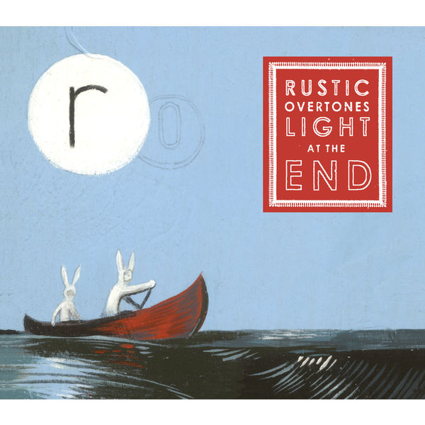 Rustic Overtones - Light At The End