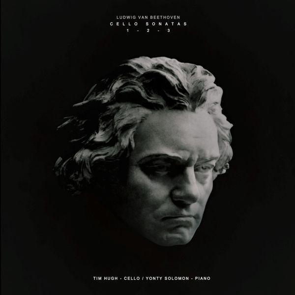 Tim Hugh - Beethoven: Cello Sonatas Nos. 1, 2 & 3