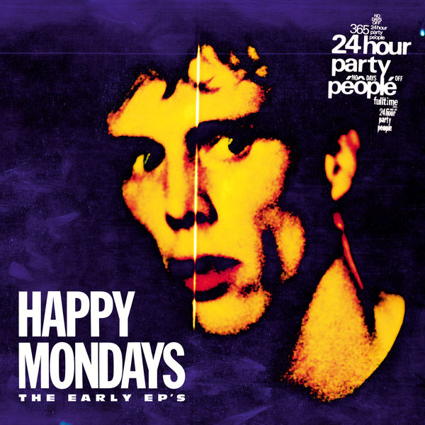 Happy Mondays - The Early EP's (Remastered)