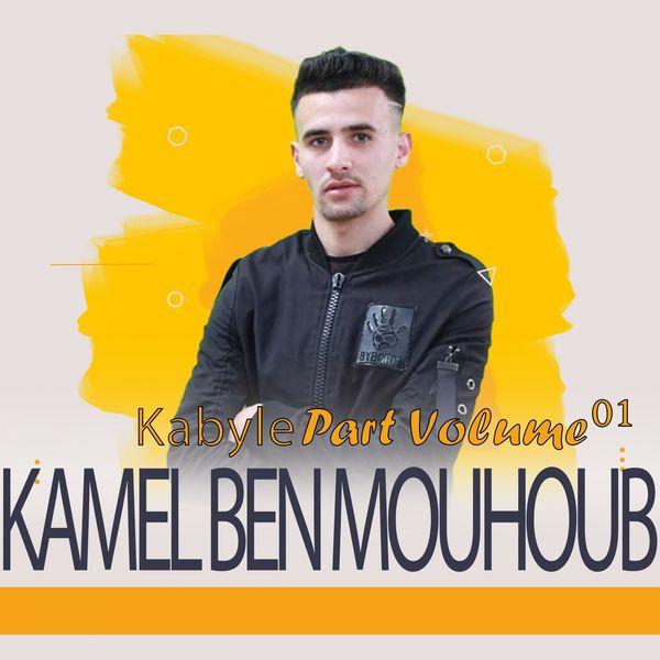 Kamel Ben Mouhoub - Kabyle Part, Vol. 1