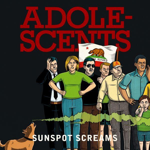 Adolescents - Sunspot Screams