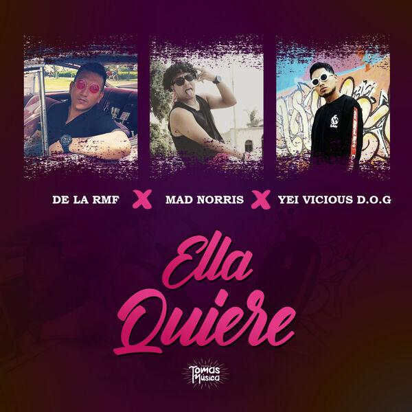 Mad Norris, De La RMF & Yei Vicious - Ella Quiere
