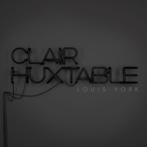 Louis York - Clair Huxtable (Radio Edit)