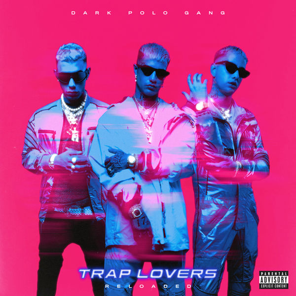 Dark Polo Gang - Trap Lovers