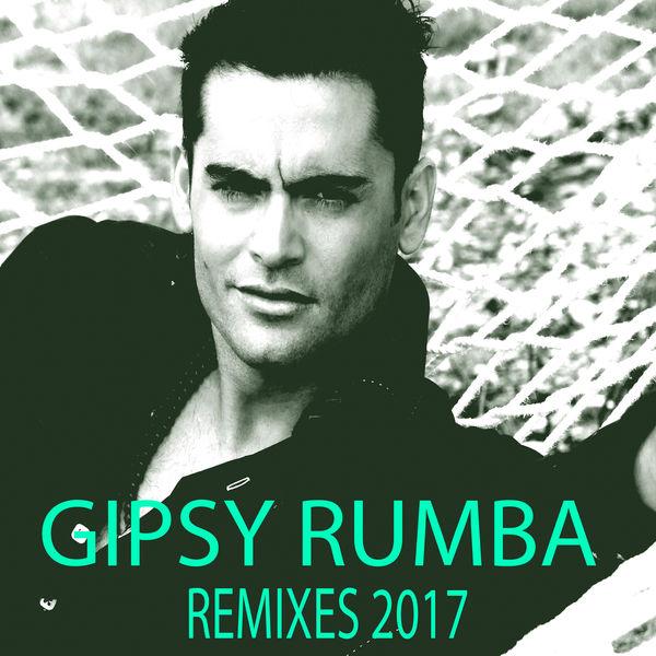 Oscar Casañas - Gipsy Rumba (Remixes 2017)