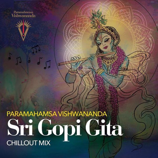 Bhakti Marga - Sri Gopi Gita (Chillout Mix)