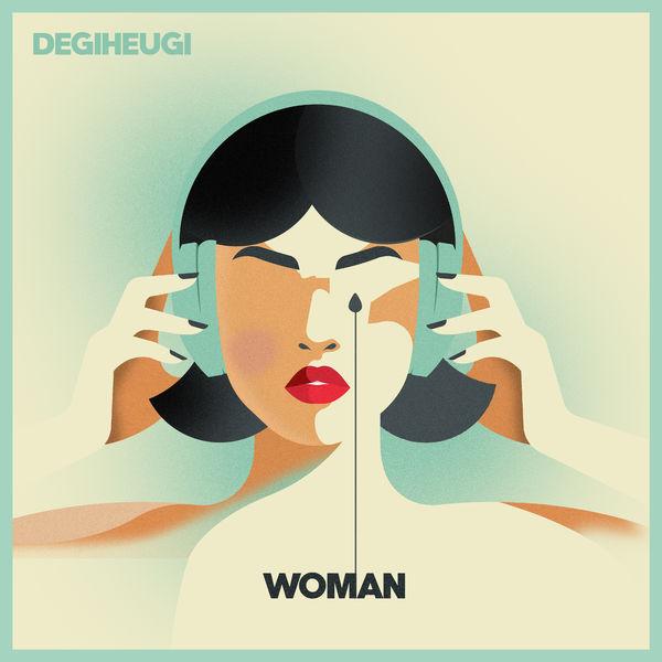 Degiheugi - Woman
