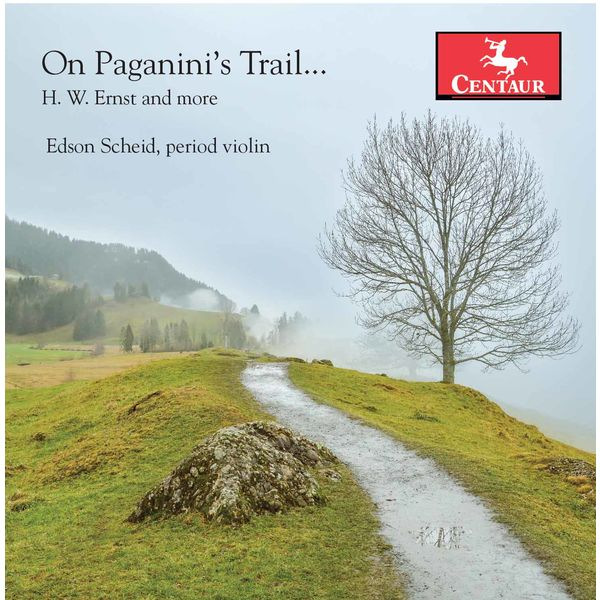 Edson Scheid - Ernst, Paganini & Others: Works for Violin