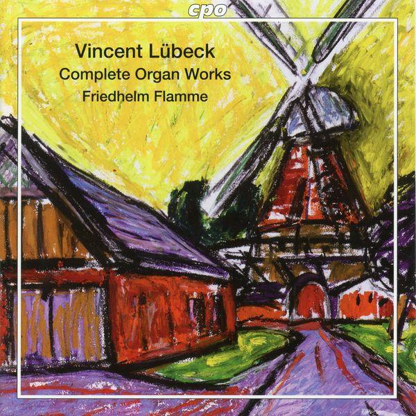 Friedhelm Flamme|Lübeck: Complete Organ Works