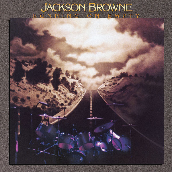 Jackson Browne - Running on Empty (2018 Remaster)